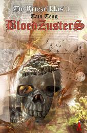 Bloedzusters: Griezelklas #1