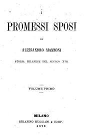 I promessi sposi: Storia Milanese del secolo XVII.