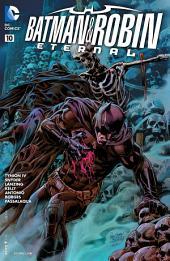 Batman & Robin Eternal (2015-) #10