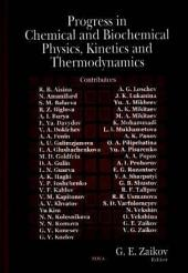 Progress in Chemical and Biochemical Physics, Kinetics and Thermodynamics