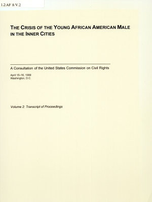 The Crisis of the Young African American Male in the Inner Cities  Transcript of proceedings