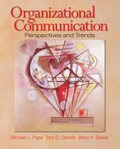 Organizational Communication: Perspectives and Trends