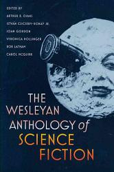 The Wesleyan Anthology of Science Fiction PDF
