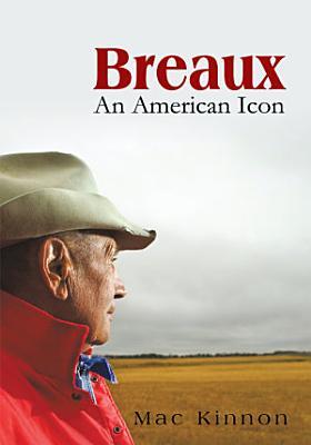 Breaux  an American Icon