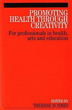 Promoting Health Through Creativity PDF