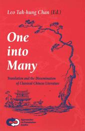 One Into Many: Translation and the Dissemination of Classical Chinese Literature