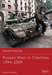 Russia's Wars in Chechnya 1994–2009
