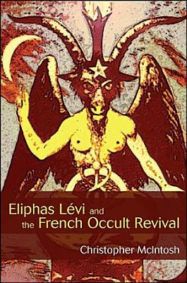 Eliphas L    vi and the French Occult Revival PDF