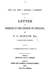 How and Why I became a Catholic. A letter to friends in the Church of England