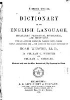 A Dictionary of the English Language  Explanatory  Pronouncing  Etymological  and Synonymous PDF