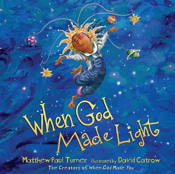 Download When God Made Light Book