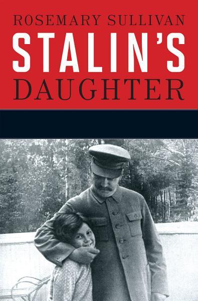 Download Stalin s Daughter Book