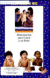 Como ayuda el WIC: alimentación para usted y su bebé
