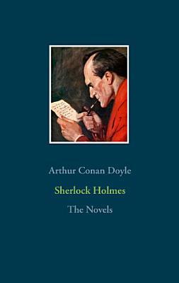 Sherlock Holmes   The Novels