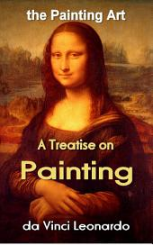 A Treatise on Painting: the Painting Art