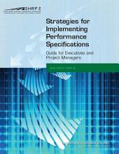 Strategies for Implementing Performance Specifications: Guide for Executives and Project Managers