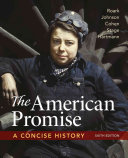 The American Promise A Concise History Combined Volume Book PDF