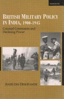 British Military Policy in India, 1900-1945