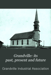 Grandville: Its Past, Present and Future