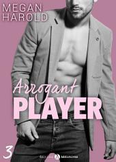 Arrogant Player - 3