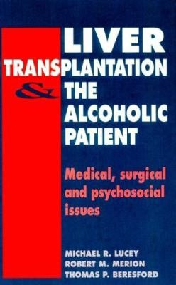 Liver Transplantation and the Alcoholic Patient PDF