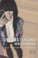 Understanding Machinima