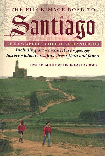Download The Pilgrimage Road to Santiago Book