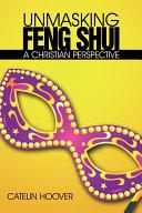 Unmasking Feng Shui