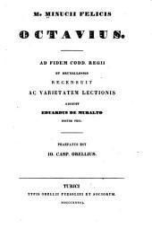 M. Minucii Felicis Octavius: Ad fidem Codd