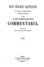 In omnes D. Pauli apostolis epistolas commentaria
