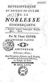 Développement et défense du système de la noblesse commerçante. Par M. l'abbé Coyer