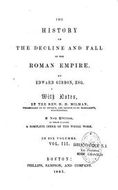 The History of the Decline and Fall of the Roman Empire: Volume III