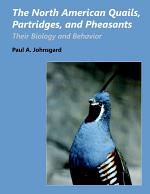 The North American Quails, Partridges, and Pheasants