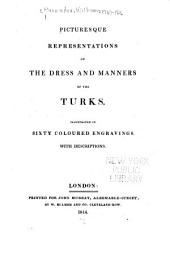 Picturesque Representations of the Dress and Manners of the Turks