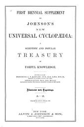 Johnson's New Universal Cyclopaedia: Supplement. Supplement