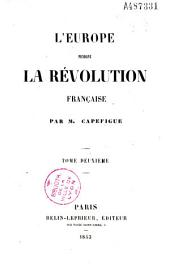 L'Europe pendant la Revolution francaise: Volume 2
