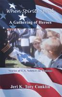 When Spirits Speak  a Gathering of Heroes PDF