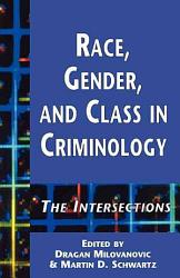 Race Gender And Class In Criminology Book PDF