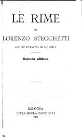 Le rime di Lorenzo Stecchetti: pseud. con due ritratti e un fac simile