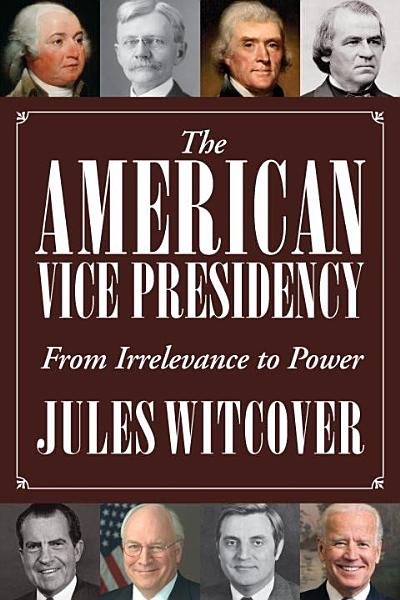 Download The American Vice Presidency Book