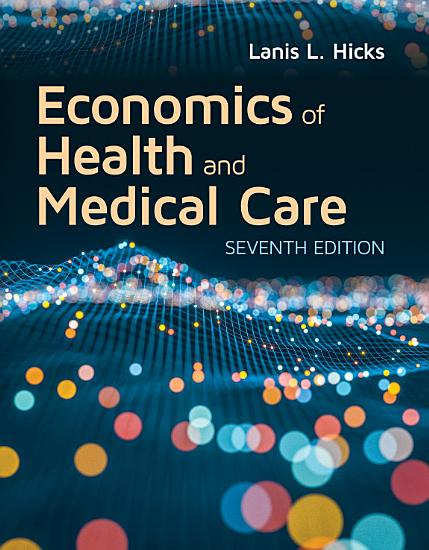 Economics of Health and Medical Care PDF