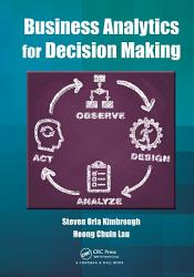 Business Analytics For Decision Making Book PDF