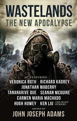 Wastelands  The New Apocalypse