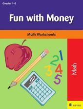 Fun with Money: Math Worksheets