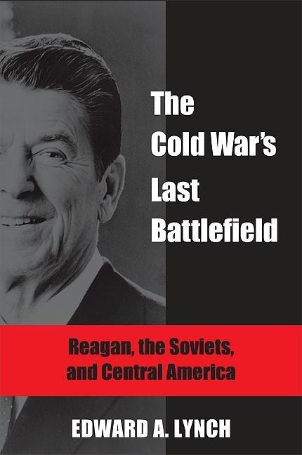 Cold War's Last Battlefield, The