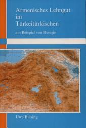 Armenisches Lehngut im Türkeitürkischen: am Beispiel von Hemşin