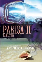 Parisa II: Family Ties