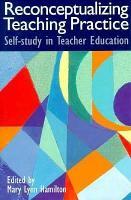 Reconceptualizing Teaching Practice PDF