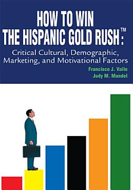 How to Win the Hispanic Gold Rush PDF