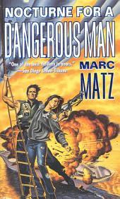 Nocturne For A Dangerous Man
